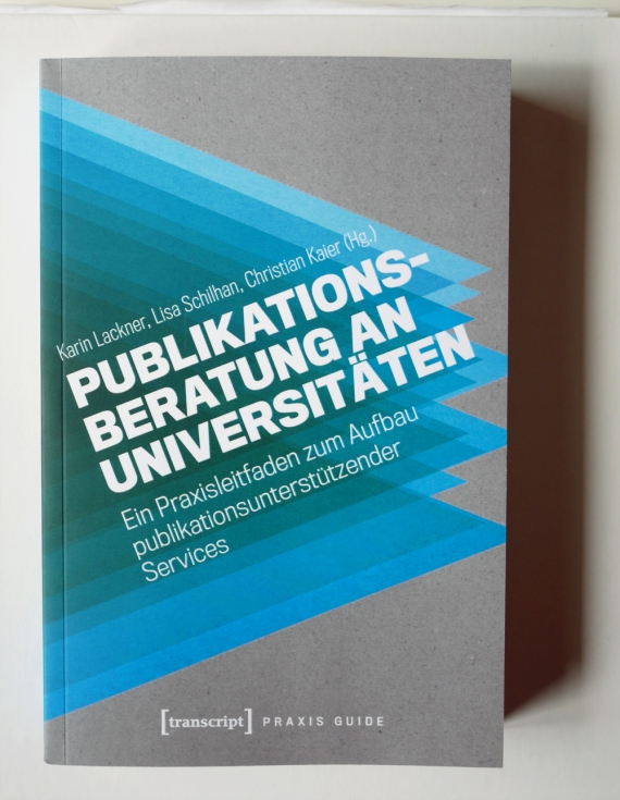 "Cover Praxis Guide ""Publikationsberatung an Universitäten"" (transcript, 2020)"