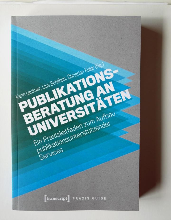 "Cover Praxis Guide ""Publikationsberatung an Universitäten"" (transcript, 2020)"